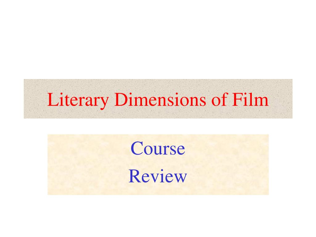 literary dimensions of film l.
