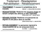 traitement r adaptation r habilitation r tablissement