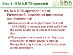 step 3 s m a r t approach