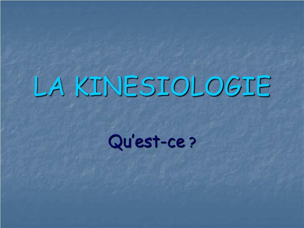 la kinesiologie l.