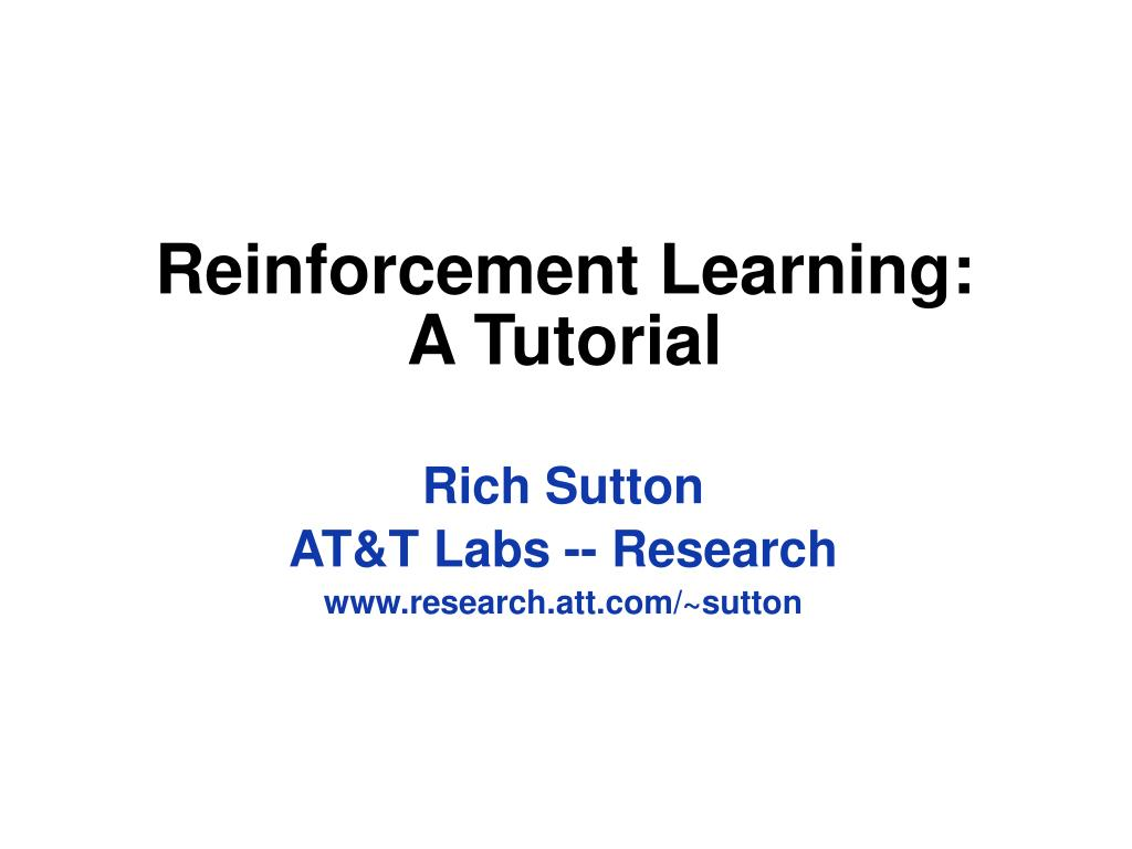 reinforcement learning a tutorial l.