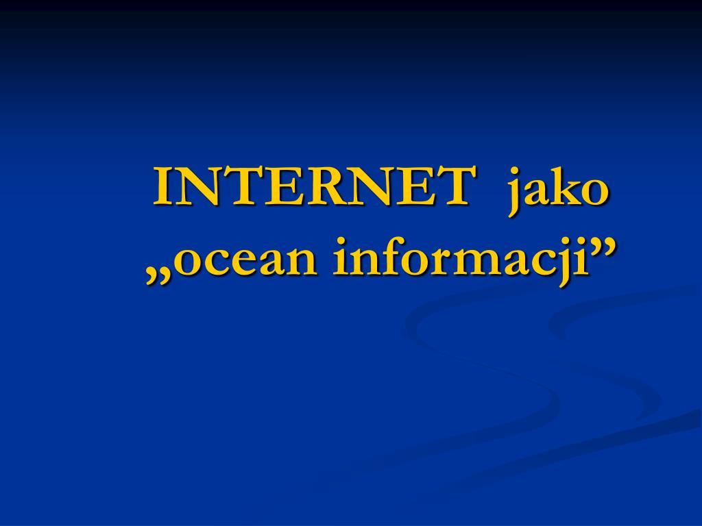 internet jako ocean informacji l.