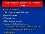 hypochromic microcytic anemia d d