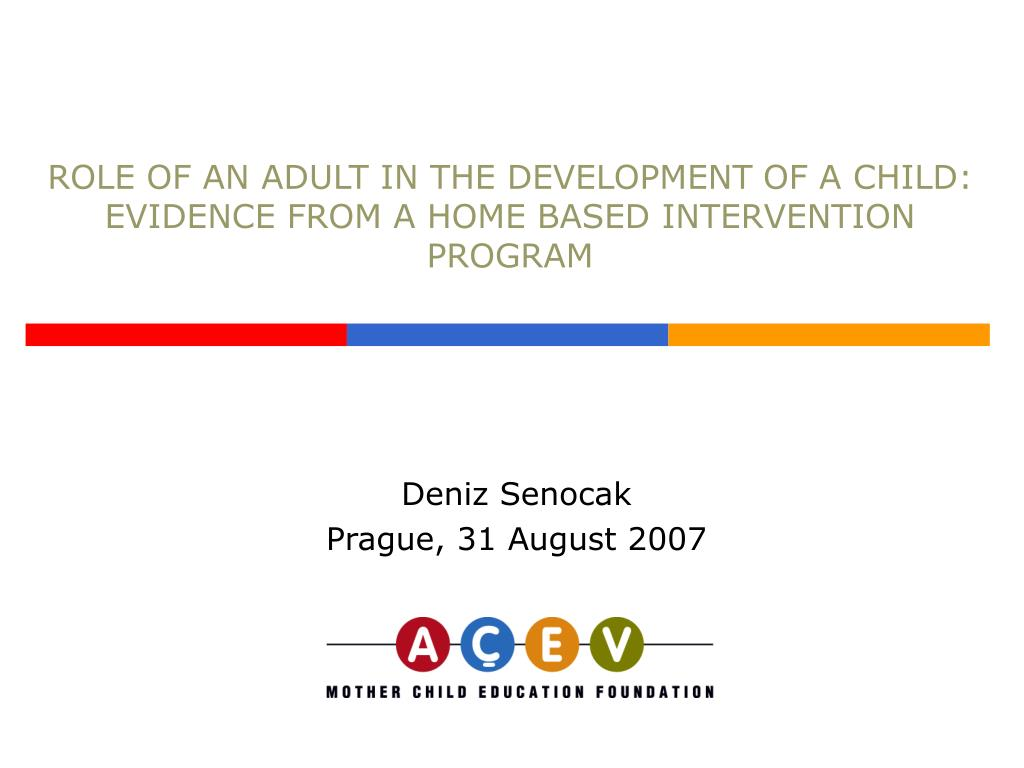role of an adult in the development of a child evidence from a home based intervention program l.