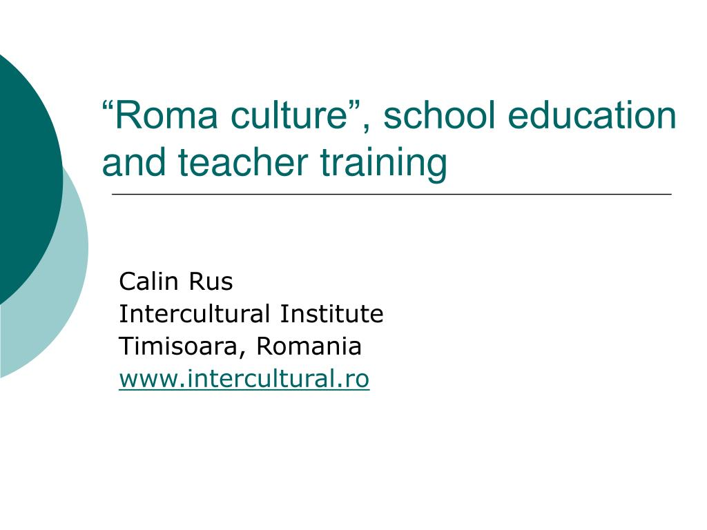 roma culture school education and teacher training l.