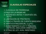 clausulas especiales