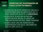 derecho de suspensi n de pago stop payment