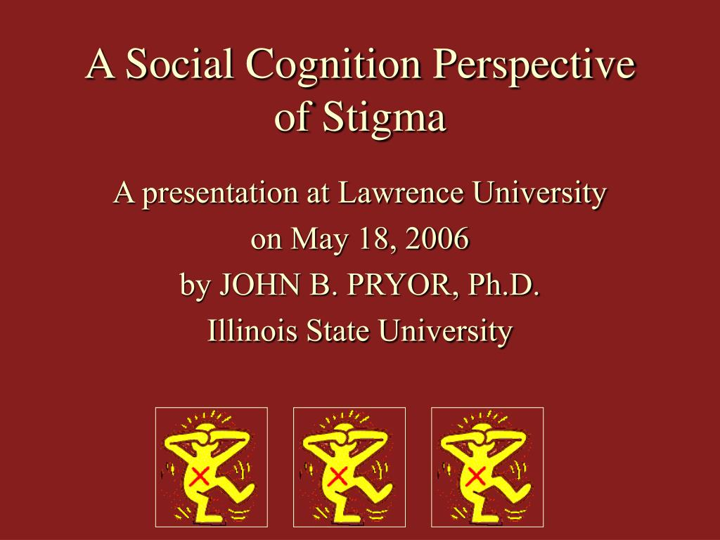 a social cognition perspective of stigma l.
