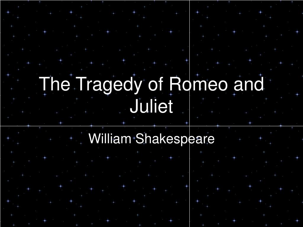 the tragedy of romeo and juliet l.