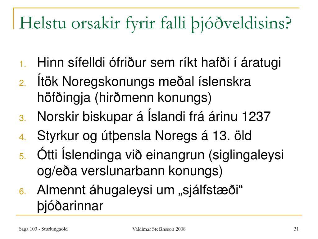 Helstu orsakir fyrir falli þjóðveldisins?