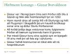 hir menn konungs gissur orvaldsson28