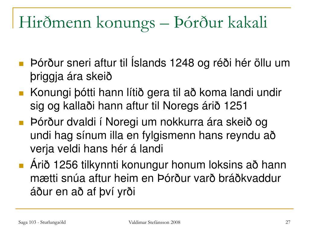 Hirðmenn konungs – Þórður kakali