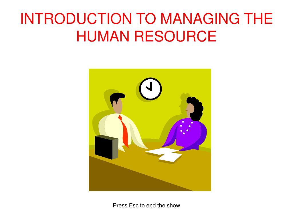 introduction to managing the human resource l.