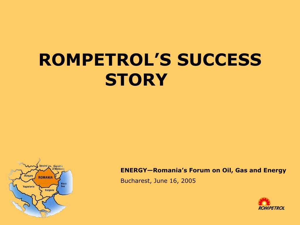 rompetrol s success story l.