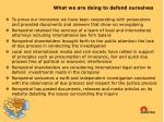 what we are doing to defend ourselves