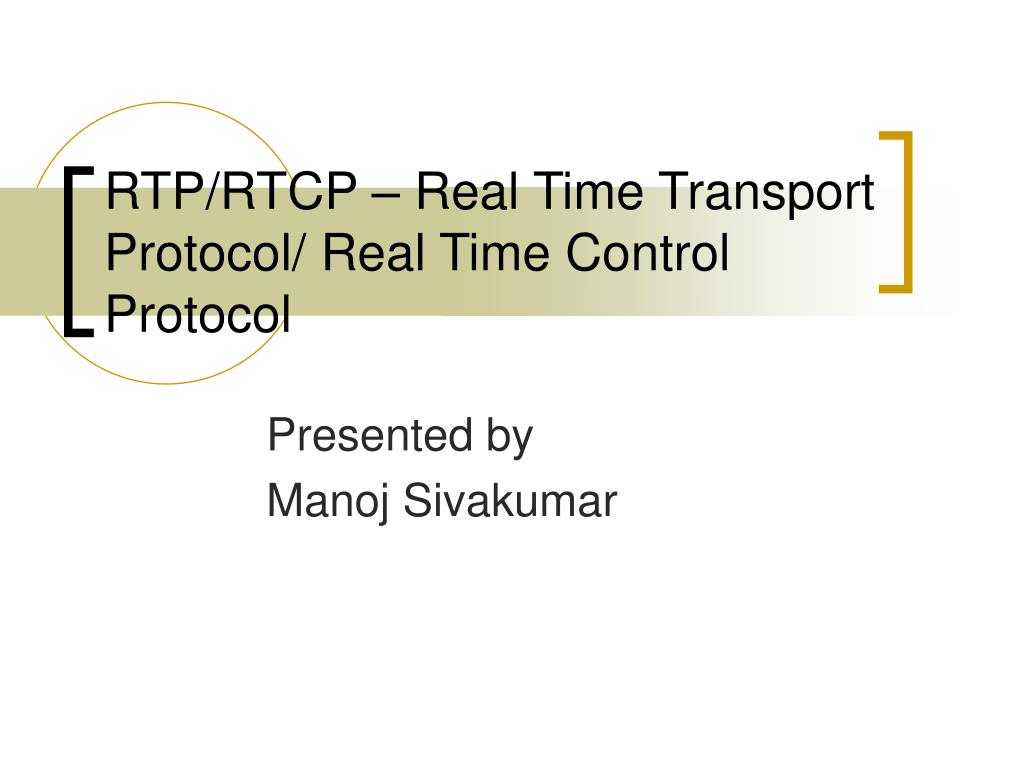 rtp rtcp real time transport protocol real time control protocol l.