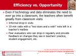 efficiency vs opportunity