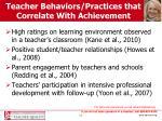 teacher behaviors practices that correlate with achievement