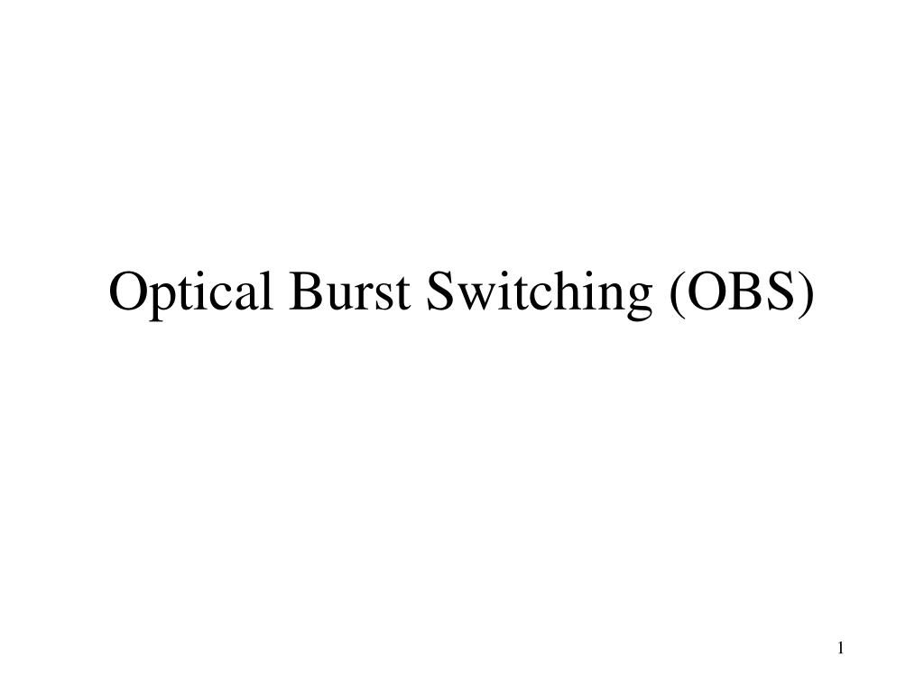 optical burst switching obs l.