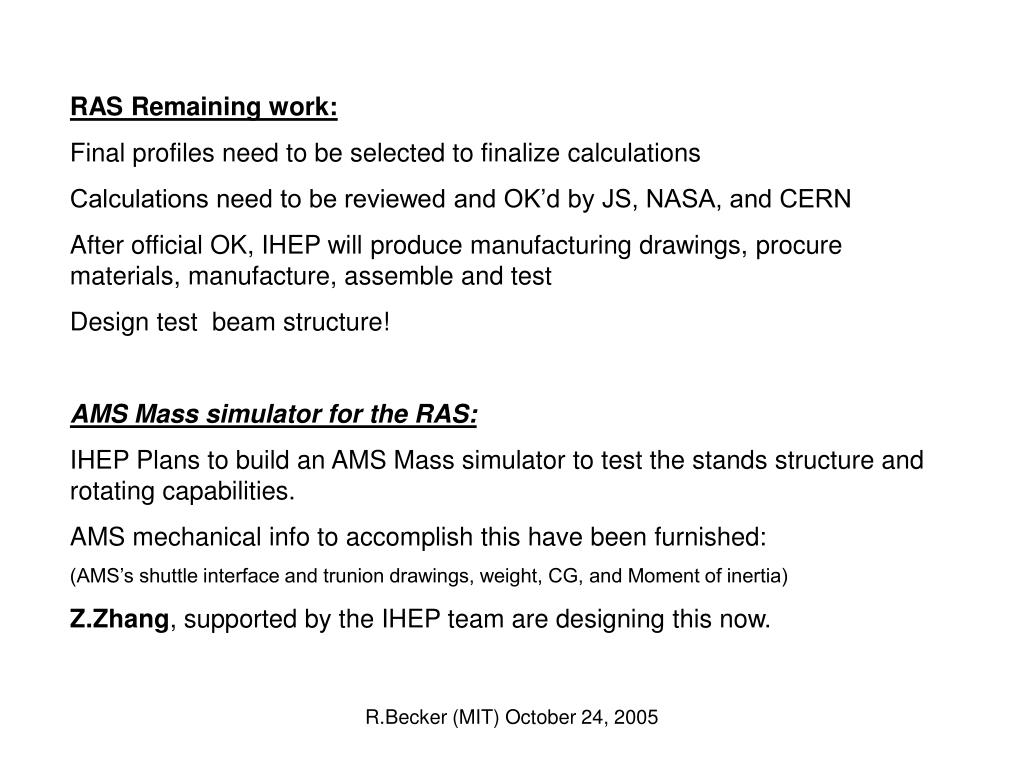RAS Remaining work: