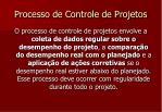 processo de controle de projetos