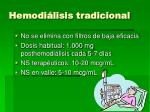 hemodi lisis tradicional