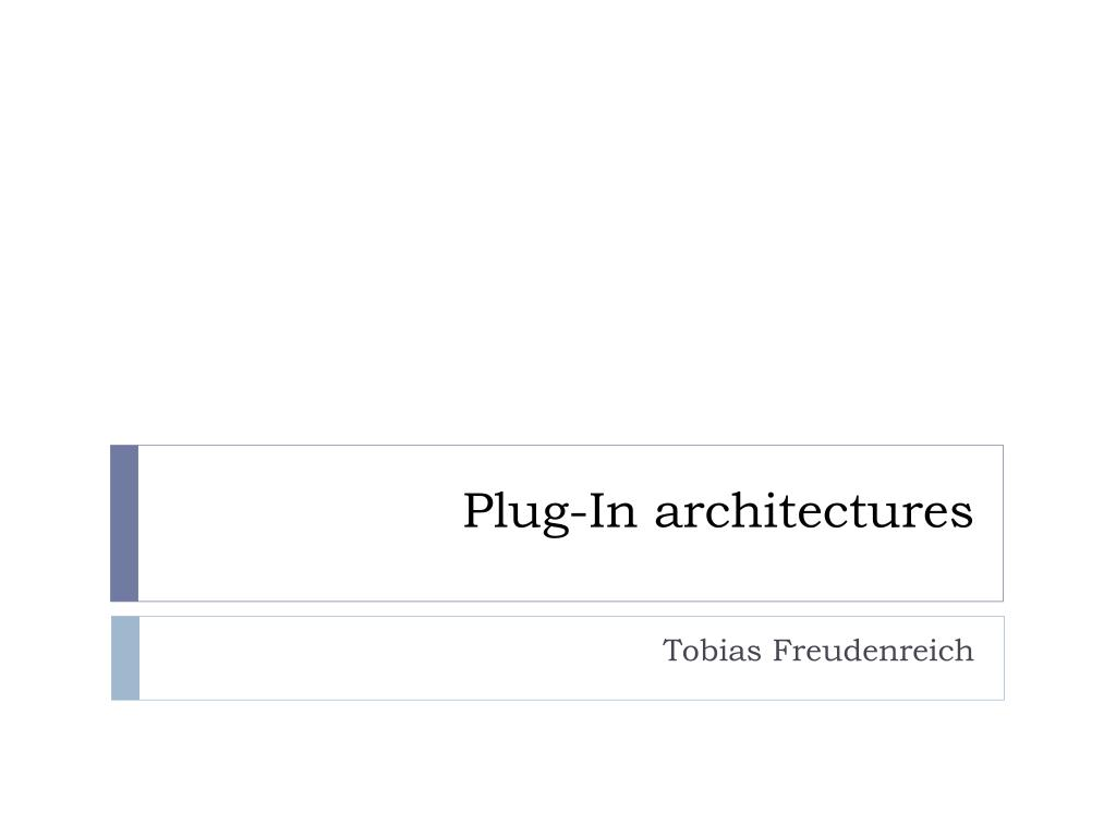 plug in architectures l.