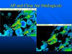 ap and clear air biological