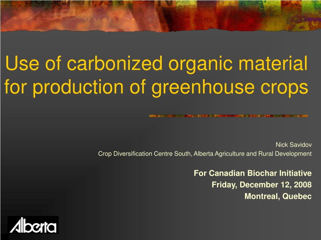use of carbonized organic material for production of greenhouse crops l.