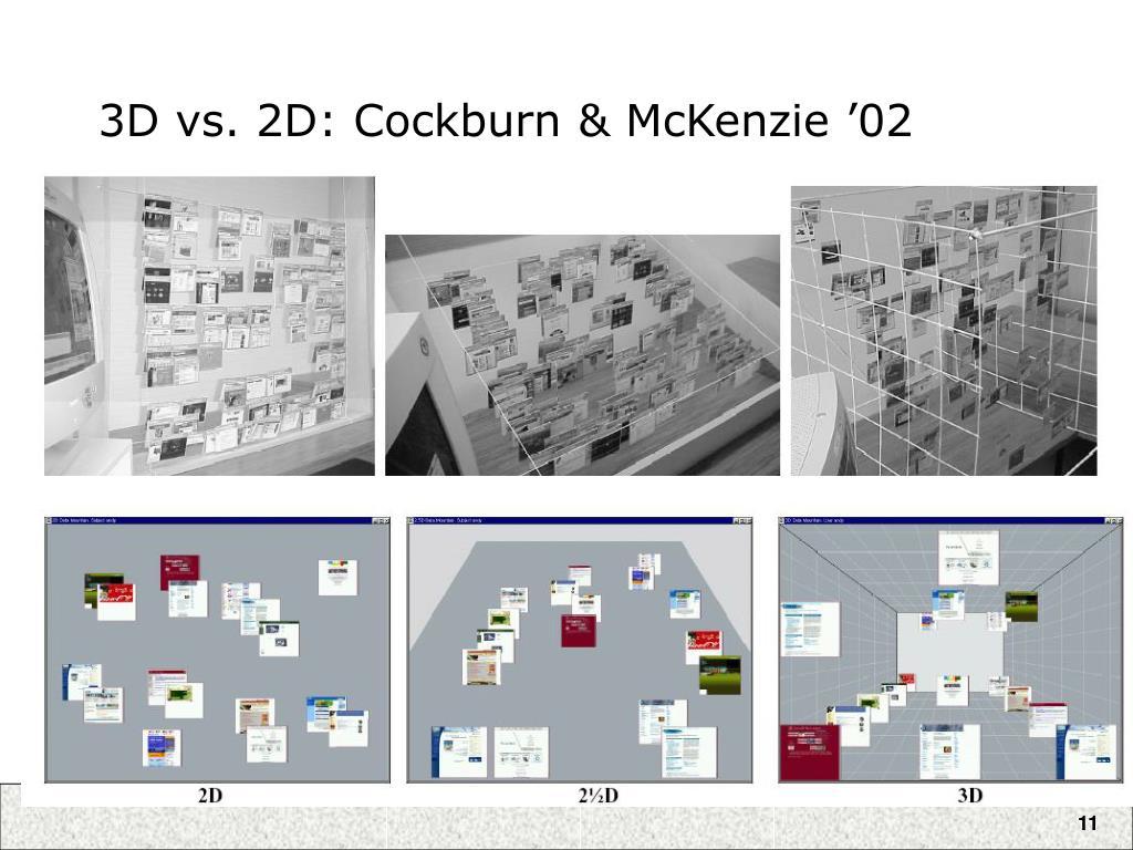 3D vs. 2D: Cockburn & McKenzie '02