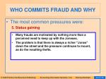who commits fraud and why41