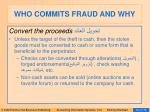who commits fraud and why50