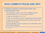 who commits fraud and why57