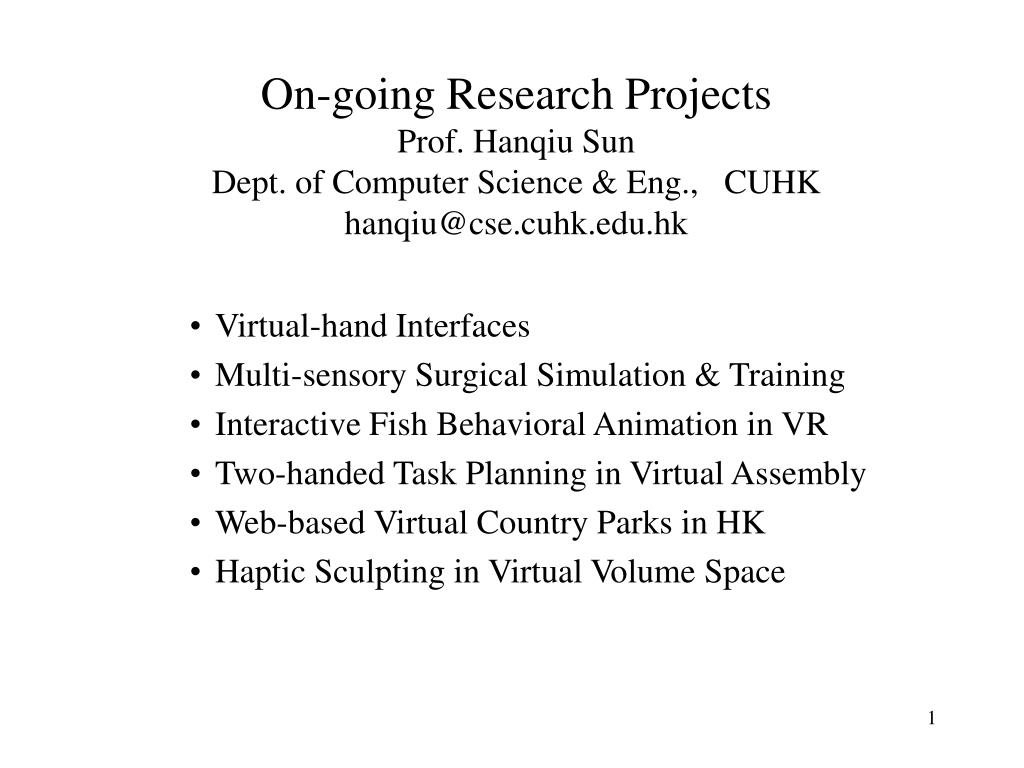 on going research projects prof hanqiu sun dept of computer science eng cuhk hanqiu@cse cuhk edu hk l.