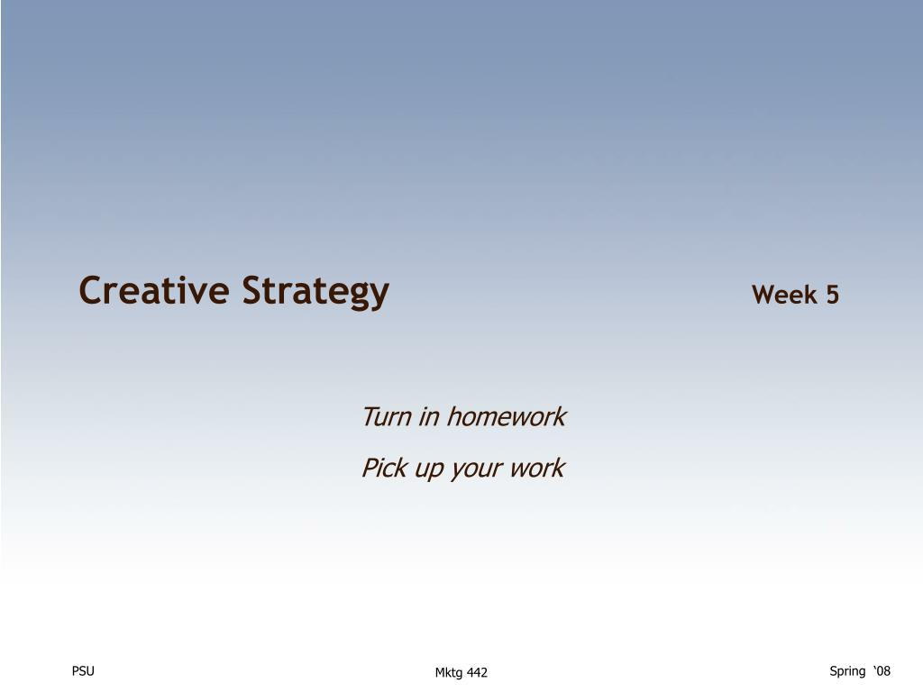 creative strategy week 5 l.