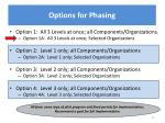 options for phasing