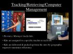 tracking retrieving computer management