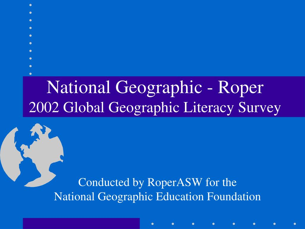 national geographic roper 2002 global geographic literacy survey l.
