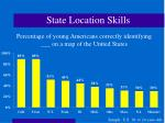 state location skills