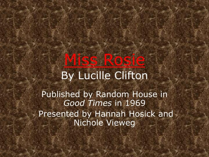 miss rosie by lucille clifton n.