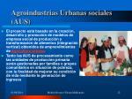 agroindustrias urbanas sociales aus
