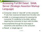 accessing full bill detail saml server strategic assertion markup language