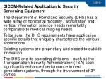 dicom related application to security screening equipment