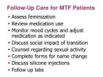 follow up care for mtf patients