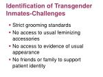 identification of transgender inmates challenges