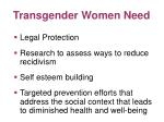 transgender women need108