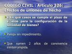 c digo civil art culo 326 efectos de uniones de hecho16