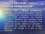 c digo procesal civil medios probatorios23