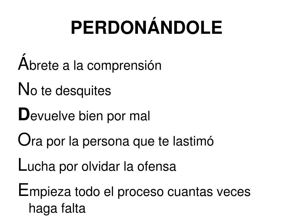 PERDONÁNDOLE