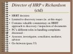 director of hrp v richardson ctd12